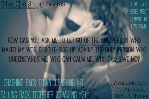 The Crashing Series by Kristen Hope Mazzola